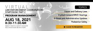 Virtual Law Enforcement Coordinators' Symposium Part Two Program Management @ Virtual